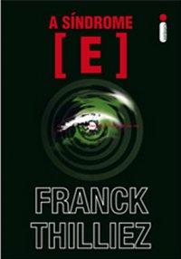A síndrome E, de Franck Thilliez