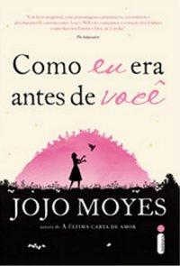 Como eu era antes de você, de Jojo Moyes