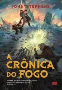 A Cronica de Fogo