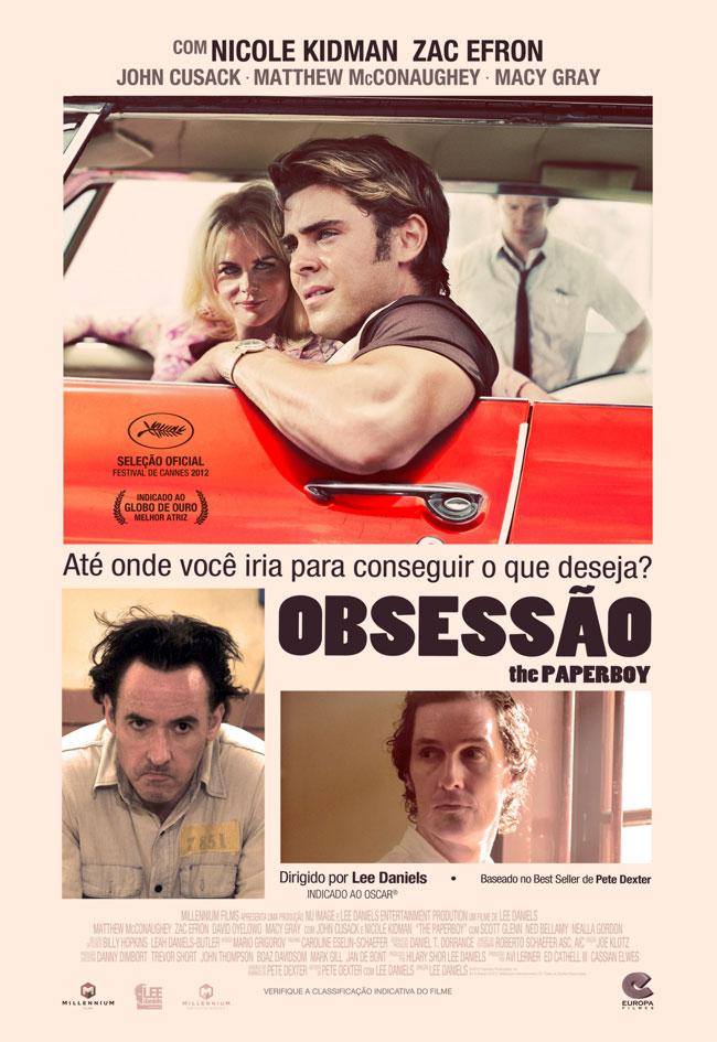 """[Novidades] """"Obsessão"""", filme baseado no livro """"Paperboy"""" estreia nos cinemas"""
