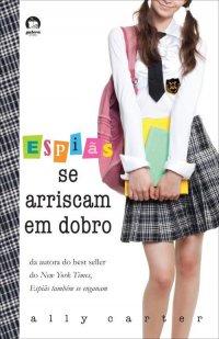 ESPIAS_SE_ARRISCAM_EM_DOBRO
