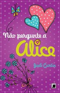 NAO_PERGUNTE_A_ALICE