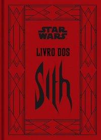 """[Novidades] """"Livro dos Sith"""", da série """"Star Wars"""" já tem data de lançamento"""