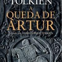 "[Lançamento] ""A Queda de Artur"" de J.R.R. Tolkien"