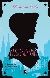 """[Novidades] Publicação de """"Austenlândia"""" é anunciada pela Record"""