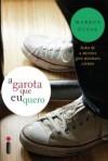 A_GAROTA_QUE_EU_QUERO_1372377512P_Livro