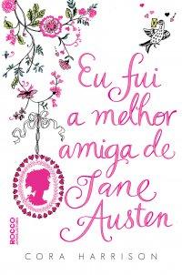[Resenha] Uma Jane Austen adolescente