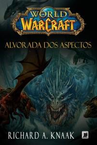 World-of-Warcraft-Alvorada-dos-Aspectos-Richard-A-Knaak